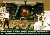 Érdekességek az olimpiák történetéből I. rész. Magyar győztesek Moszkvában